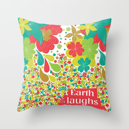 Earth laughs in flowers Throw Pillow