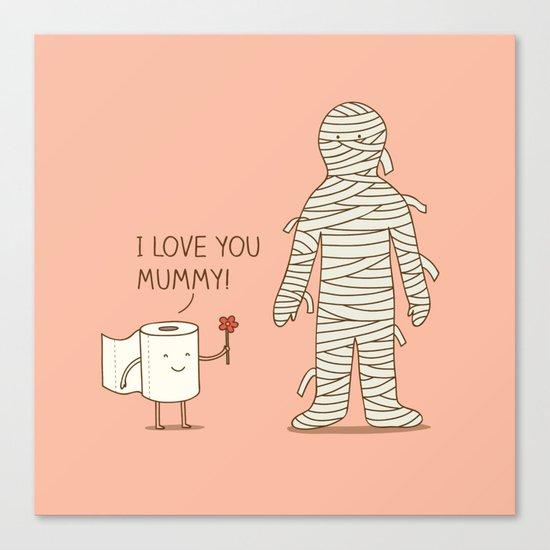I love mummy Canvas Print