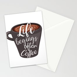 Life begins after coffee. Typography design Stationery Cards