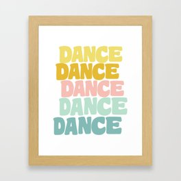 Dance in Candy Pastel Lettering Framed Art Print