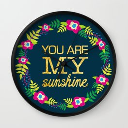 Flower Wreath | You Are My Sunshine in Gold Wall Clock