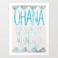 ohana Art Prints featuring OHANA by Sara Eshak