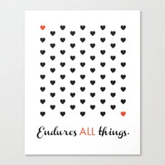 Love Endures All (Blk/Red) Canvas Print