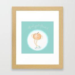 Aren't you a Peach? Framed Art Print