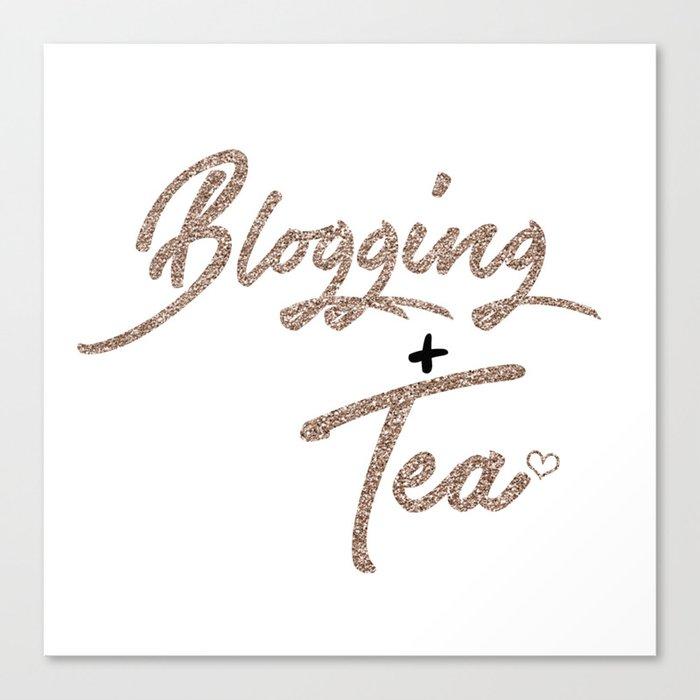 Blogging + Tea Canvas Print
