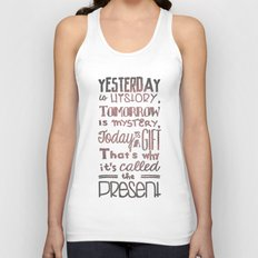 Today is a Gift Unisex Tank Top