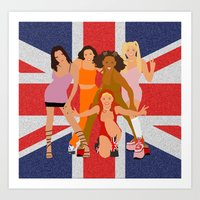 spice girls Art Prints featuring Spice Girls by Greg21