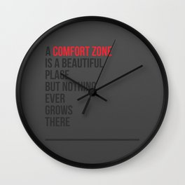 A Comfort Zone Wall Clock