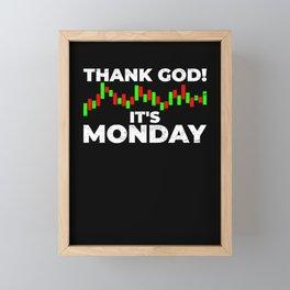 Thank god it's Monday Trading Trader Chart Framed Mini Art Print