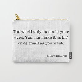 F Scott Fitzgerald Quote The World Carry-All Pouch