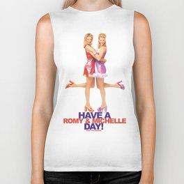 Have A Romy & Michelle Day! Biker Tank