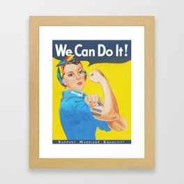 We Can Do It! - Support Marriage Equality Framed Art Print