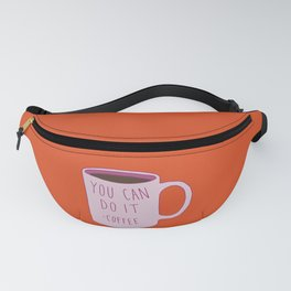 You Can Do It Fanny Pack