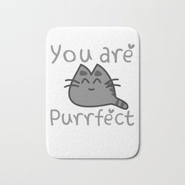 You Are Purrfect Bath Mat