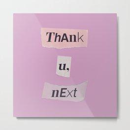thank you next - Ariana - pink 2 Metal Print
