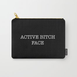 active bitch face Carry-All Pouch