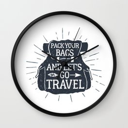 Pack Your Bags And Let's Go Travel Wall Clock