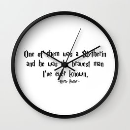 HarryPotter - He Was the Bravest Man I've Ever Known quote - HarryPotter Wall Clock
