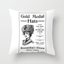 1904 Ad for Gold Medal Victorian Style Hats, Rosenthal-Sloan Milinery Company St. Louis Kansas Throw Pillow