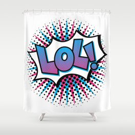 Pop Art LOL! Shower Curtain