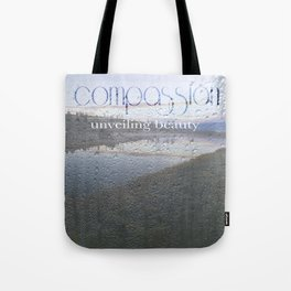 Unveiling Beauty - Compassion Tote Bag