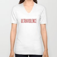 ultraviolence V-neck T-shirts featuring Ultraviolence by Justified