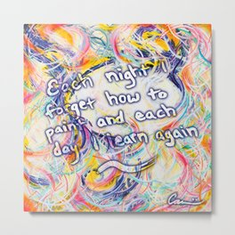 Great Art Quotes From Michael Carini Metal Print