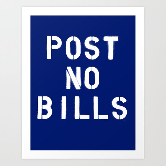POST NO BILLS Art Print