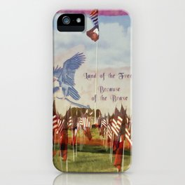 Land Of The Free Because Of The Brave iPhone Case
