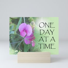 One Day at a Time Sweet Peas Mini Art Print