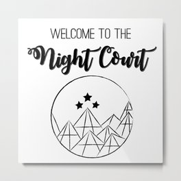 Welcome to the Night Court | Acomaf Metal Print