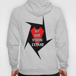 Let our vision expand Hoody