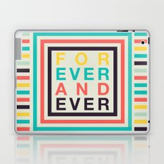 forever Laptop & iPad Skin