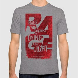 Rage Against the Dying of the Light 1 T-shirt