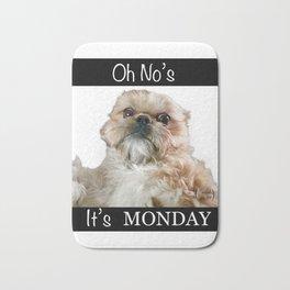 Oh No's. It's MONDAY Bath Mat