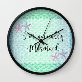 I'm actually a Mermaid - Mermaid Scales Wall Clock