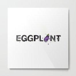 Favourite Things - Eggplant Metal Print