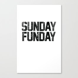 Sunday Funday Dirty Vintage Varsity Typography Print Canvas Print