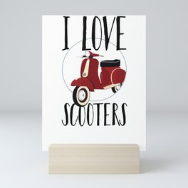Love Scooter Scooter Lover Motor Bike Mini Art Print
