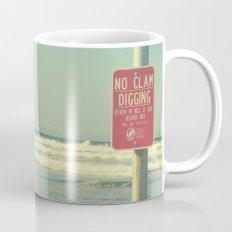No Clam Digging Mug