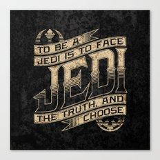 To Be A Jedi Canvas Print