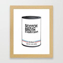 06 Scotch Broth Framed Art Print