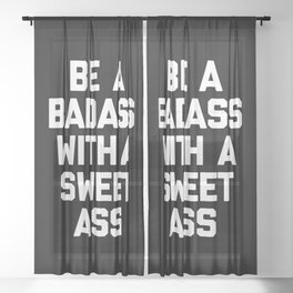 Be A Badass Gym Quote Sheer Curtain