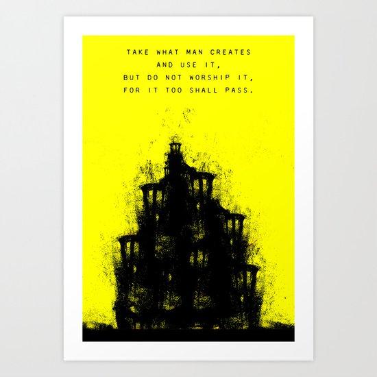 Do Not Worship. Art Print