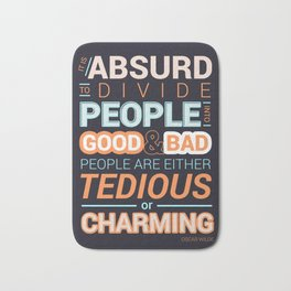 Oscar Wilde Charming Quote Poster Bath Mat