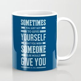 Lab No. 4 Sometimes You Just Dr. Phil Motivational Quote Coffee Mug