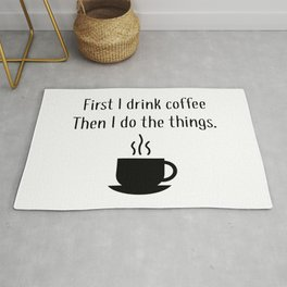 First Coffee Rug
