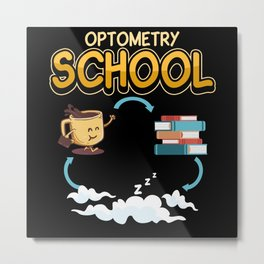 Optometry Visual Function Eyes Saying Gift Metal Print