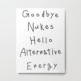 goodbye nukes Metal Print