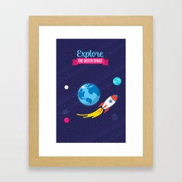 Explore the outer Space Framed Art Print